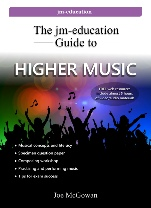 The jm-education Guide to Higher Music